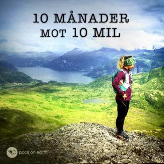 10 månader mot 10 mil